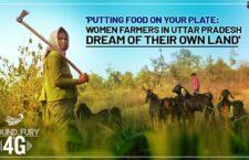 Putting Food on Your Plate: Women Farmers in Uttar Pradesh Dream of Land